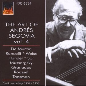 The Art of Andrés Segovia (guitar) - Vol. 4-Guitar Music