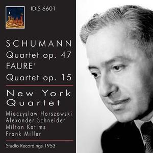 Schumann - Quartet Op.47 / Fauré - Quartet Op.15 - New York Quartet-Quartet-Chamber Music