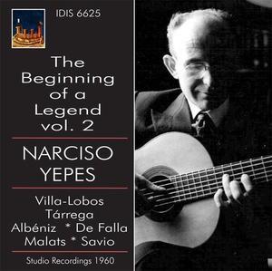 The Beginning of a Legend, Vol.2. Yepes Narciso Plays Villa-Lobos, Tárrega, de Falla, etc.-Guitar Music