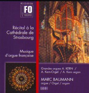 Orgelmusik Aus dem Strassburger Münster - Marc Baumann -Sacred Music