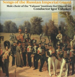 Songs Of The Russian Imperial Guard - Igor Ushakov, coductor-Choir-Wartime Music