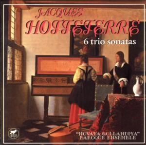 J. HOTTETERRE - Six trio sonatas, Op.3 - Novaya Gollandiya,  Baroque Ensemble St.Petersburg-Ensemble-Baroque