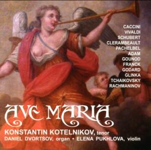 AVE MARIA - S.V. RACHMANINOV - M.I. GLINKA - P.I. TCHAIKOVSKY - Konstantin Kotelnikov, tenor - Daniel Dvortsov, organ-Voice and Organ-Vocal Collection