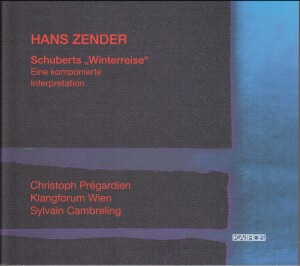 Schubert: Die Winterreise -Hans Zender - Eine komponierte Interpretation-Voices and Chamber Ensemble-Vocal Collection