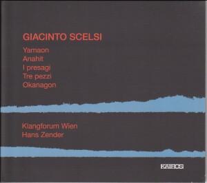 Giacinto Scelsi - Yamaon, Anahit, I presagi / Klangforum Wien - Hans Zender-Vocal Collection