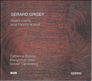 Gérard Grisey - Quatre chants pour franchir le seuil-Chamber Ensemble-Chamber Music