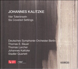 Johannes Kalitze - Vier Toteninseln. Six Covered Settings.-Voices and Orchestra