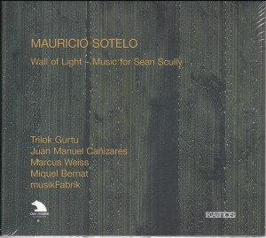 Mauricio Sotelo - Wall of Light - Music for Sean Scully-Chamber Ensemble