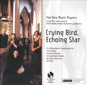Crying Bird, Echoing Star - The New Music Players - First recordings of five British commissions-Chamber Ensemble-British Composer Series