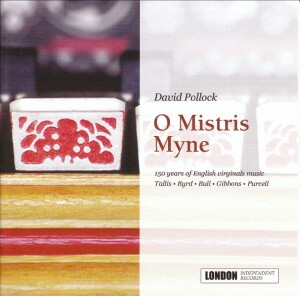 David Pollock - O Mistris Myne - The English Virginals-Instrumental
