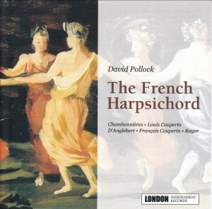 David Pollock: The French Harpsichord-Harpsichord-Instrumental