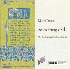 Mardi Brass - Something Old.... (The evolution of the Brass Quintet)-Brass-Brass Collection
