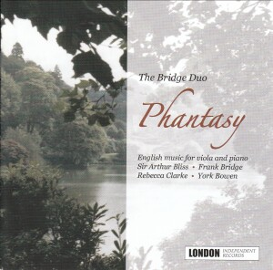The Bridge Duo: Phantasy.... (20th century English music for viola and piano)-Viola