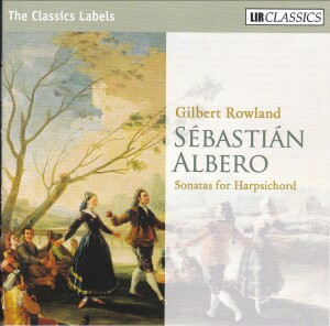 Sebastián Albero - Gilbert Rowland: Sonatas for Harpsichord-Harpsichord-Instrumental