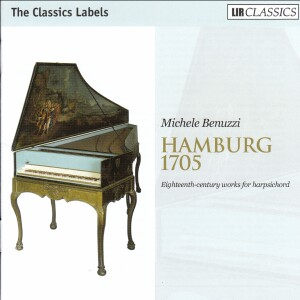 Michele Benuzzi: Hamburg 1705 - Eighteenth-century works for harpsichod-Harpsichord-Chamber Music