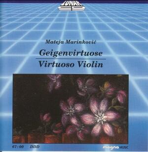 Virtuoso Violin - Mateja Marinkovic, violin and Tim Peace, piano-Piano