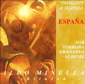 Omaggio a Segovia -  Espana - Aldo Minella, guitar-Romantic Period