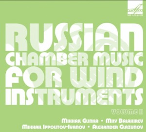 Russian Chamber Music for Wind Instruments Vol.II. - Glazunov - Glinka - Balakirev and Ippolitov-Ivanov -Piano and Bassoon-Wind Music