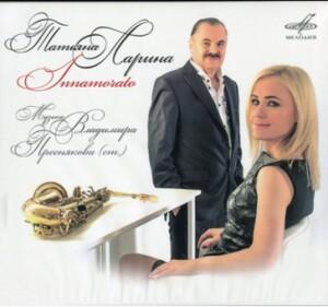 INNAMORATO - Tatiana Larina, Vladimir Presnyakov-Piano and Saxophone-Instrumental