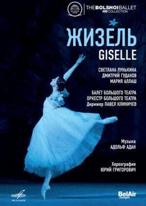Adolphe Adam - Giselle - The Bolshoi Ballet -Ballet
