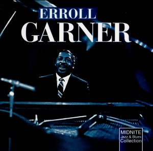 Moonglow - Erroll Garner-Jazz and Blues