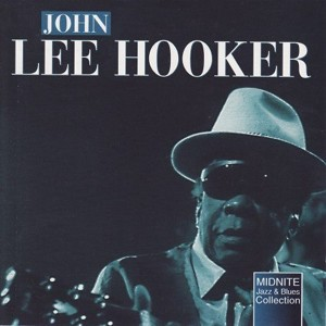 Boogie Man - John Lee Hooker-Jazz and Blues