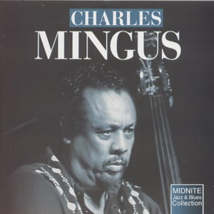 Charles Mingus - Caroline Kekki Mingus-Jazz and Blues