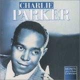 Charlie Parker - Bird feathers, Perdido, etc...-Jazz and Blues