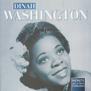 Dinah Washington - Mad About The Boy -Jazz and Blues