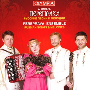 PEREPRAVA ENSEMBLE - Russian Songs and Melodies-Russian Folk Music