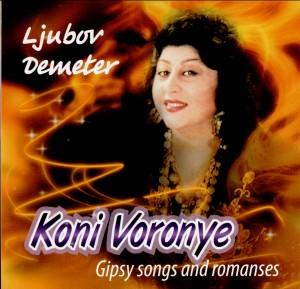 Koni Voronye - Gipsy Songs and Romances - Ljubov Demeter-Gypsy Music-Folk Music