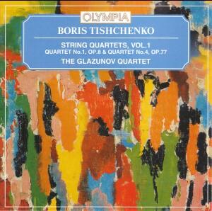 B. Tishchenko - String Quartets, Vol 1 - The Glazunov Quartet-Quartet-Chamber Music