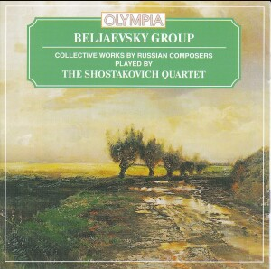 Belyaevsky Group - Collective Works by Russian Composers played by The Shostakovich Quartet-Quartet-Chamber Music