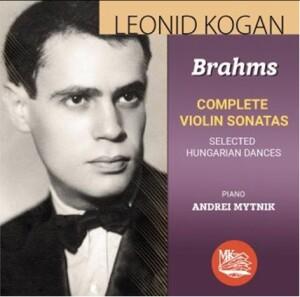 Leonid KOGAN - J.Brahms: Sonatas 1-3, Hungarian Dance