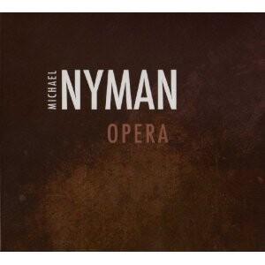 Michael Nyman - OPERA -Opera
