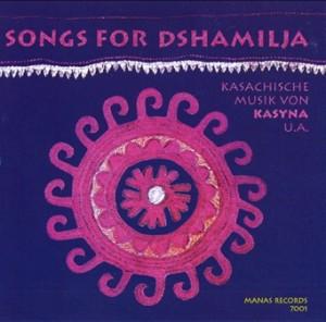 Songs For Dshamilja - Kasyna  -Band-Folk Music