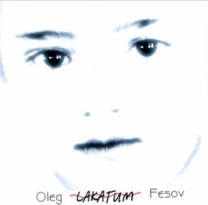 Oleg Fesov - Lakatum-Voice and Guitar-Folk Music
