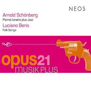 Arnold Schönberg, Luciano Berio - Pierrot lunaire plus Jazz, Folk Songs-Folk Music