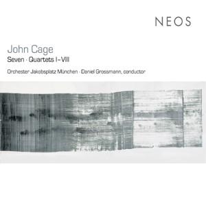 John Cage - Seven - Quartets I-VIII-Quartet-New Talents