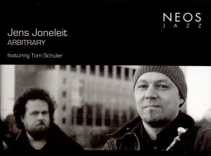 Jens Joneleit - ARBITRARY featuring Tom Schüler-New Music-World Music