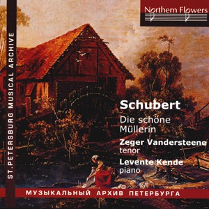 Schubert - Die Schone Mullerin - Zeger Vandersteene, Levente Kende-Vocal and Piano-St. Petersburg Musical Archive