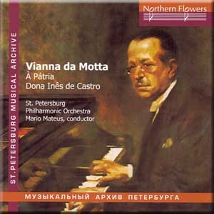 Vianna da Motta - Symphony - To the Fatherland - Dona Ines de Castro-Orchestra-St. Petersburg Musical Archive