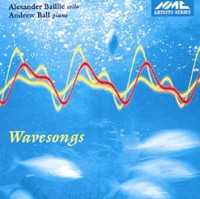 Wavesongs - Alexander Baillie, cello/ Andrew Ball, piano-Piano and Cello-Instrumental
