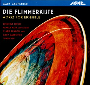 Gary Carpenter - Die Flimmerkiste - Music for Ensemble-Chamber Music