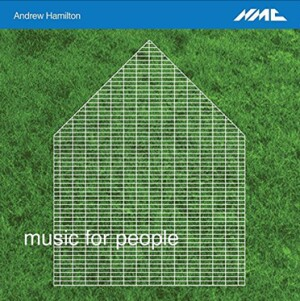 Andrew Hamilton - Music For People