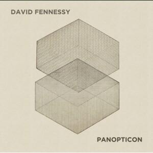 David Fenessy : Panopticon. Psappha, Ensemble Hebrides, Ensemble Modern, Kalitzke