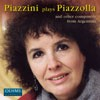 Carmen Piazzini: Piazzini plays Piazzolla and other Composers from Argentina-Piano-Instrumental