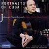 Johannes Tonio Kreusch: Tulio Peramo: Portraits of Cuba-Guitar Music