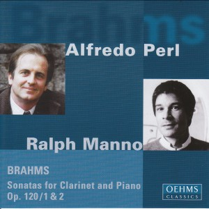 Alfredo Perl / Ralph Manno: Johannes Brahms: Sonatas for Clarinet and Piano Op. 120 / 1&2-Piano and Clarinet-Instrumental