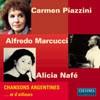 Carmen Piazzini: Chansons Argentines…et d'aileurs-Vocal and Piano-Vocal Collection